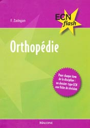 Orthopédie - F.ZADEGAN - MALOINE - ECN flash