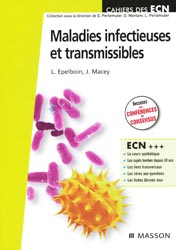 Maladies infectieuses et transmissibles - L.EPELBOIN, J.MARCEY - MASSON - Cahiers des ECN