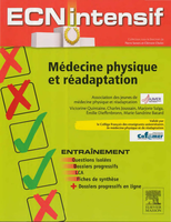 Médecine physique et de réadaptation - Collectif - ELSEVIER / MASSON - ECN intensif
