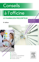 Conseils à l'officine - Jean-Paul BELON, Mathieu GUERRIAUD - ELSEVIER / MASSON - Abrégés de pharmacie