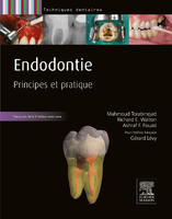 Endodontie - Mahmoud TORABINEJAD, Richard E. WALTON, A. FOUAD, Gérard LéVY - ELSEVIER / MASSON - Techniques dentaires