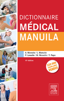 Dictionnaire médical - Alexandre MANUILA, Ludmila MANUILA, Pierre LEWALLE, Monique NICOULIN, Thomas PAPO - ELSEVIER / MASSON -