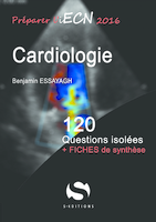 Cardiologie - Benjamin ESSAYAGH - S EDITIONS - 120 questions isolees