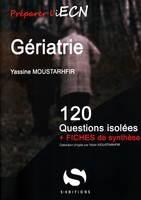 Gériatrie - Yassine MOUSTARHFIR - S EDITIONS - 120 questions isolees