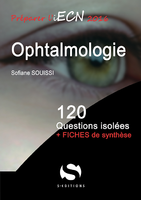 Ophtalmologie - Soufiane SOUISSI - S EDITIONS - 120 questions isolees