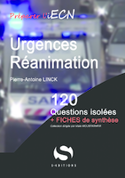 Urgences Réanimation - Pierre-Antoine LINCK - S EDITIONS - 120 questions isolees